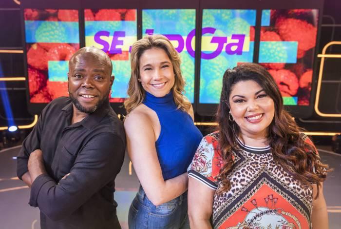 Érico Brás, Fernanda Gentil e Fabiana Karla  no Se Joga