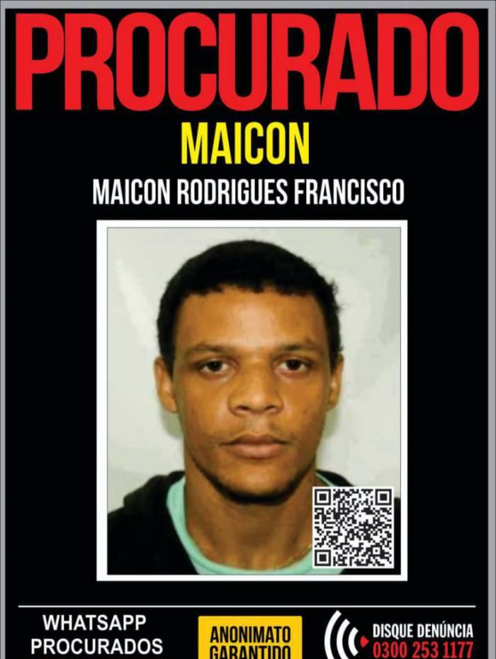 O Portal dos Procurados divulgou cartaz pedindo informações que ajudem a polícia a capturar Maicon