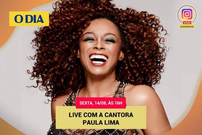Paula Lima é a convidada da live do O Dia nesta sexta-feira