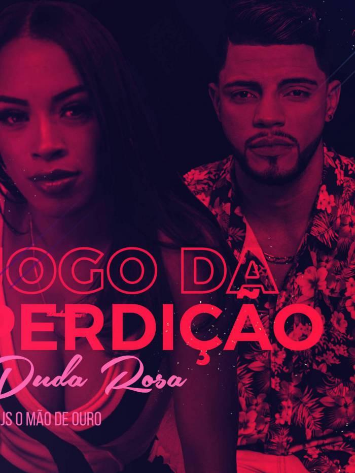 Duda Rosa lança hit 'Jogo da Perdição'