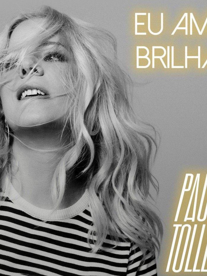 Paula Toller no single 'Eu amo brilhar'